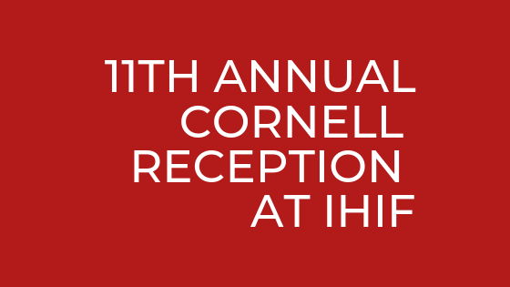 11th Annual Cornell Reception at IHIF