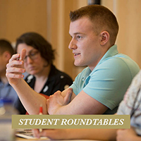 student roundtables