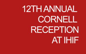 12th Annual Cornell Reception at IHIF